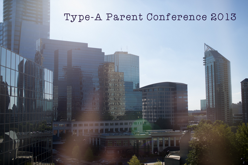 type-a parent conference 2013